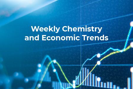 Weekly Chemistry & Economic Trends